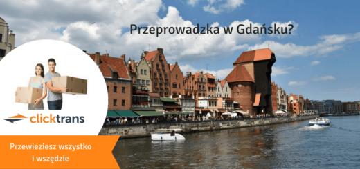 Transport i przeprowadzki do Gdańska